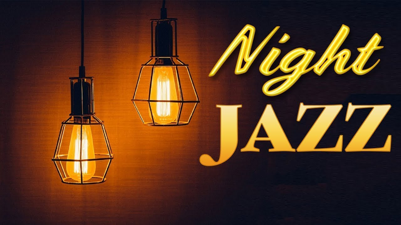 Night JAZZ - Smooth Background Saxophone JAZZ Playlist For Relaxing