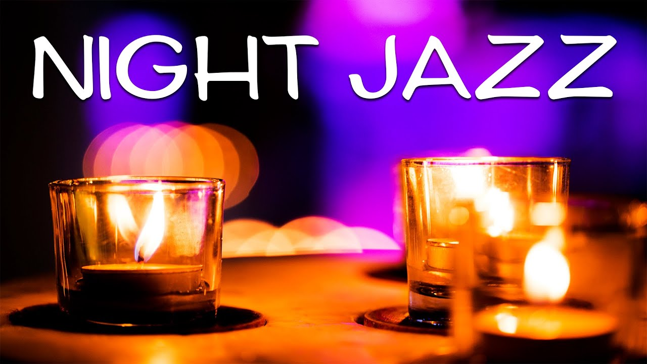 Smooth JAZZ - Night,Candles and Saxophone JAZZ For Relaxing