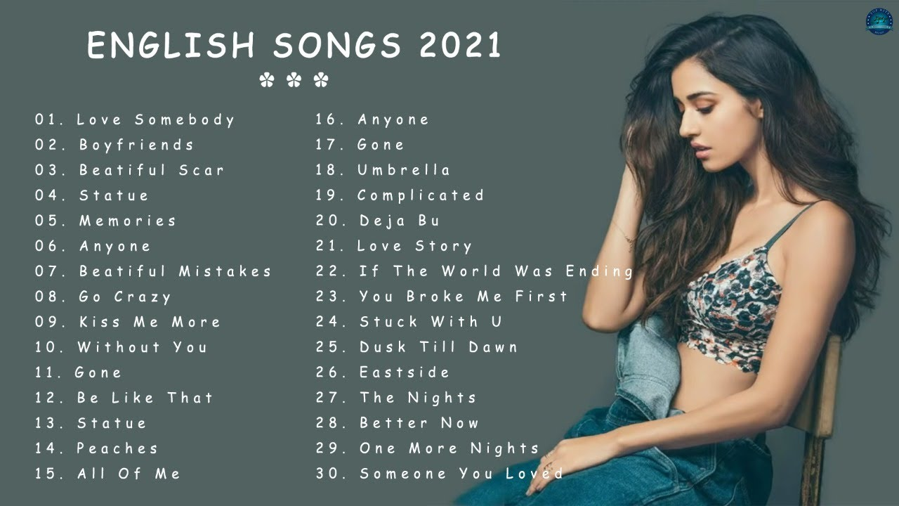 New Song 2021 ( Latest English Songs 2021 ) 🏆 Addictive Pop Music 2021  🏆 Best English Song 2021