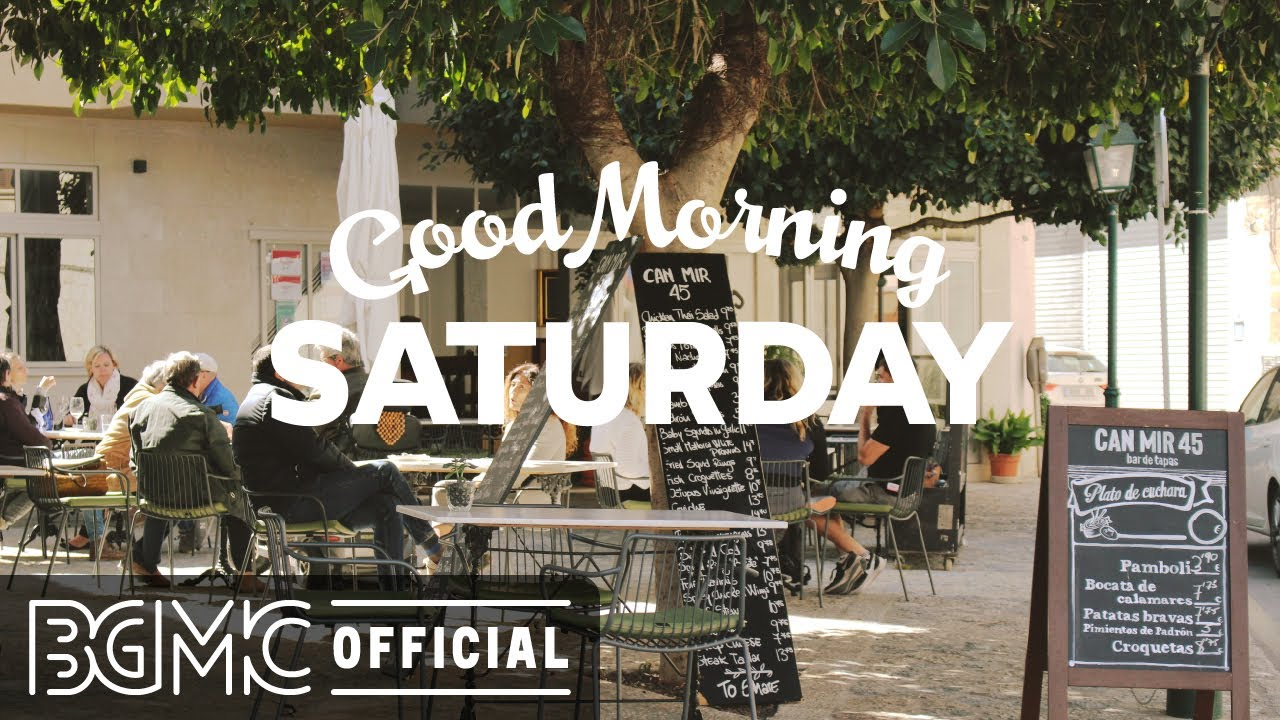 SATURDAY MORNING JAZZ: Relax Morning - Smooth Jazz & Bossa Nova Music to Chill Out