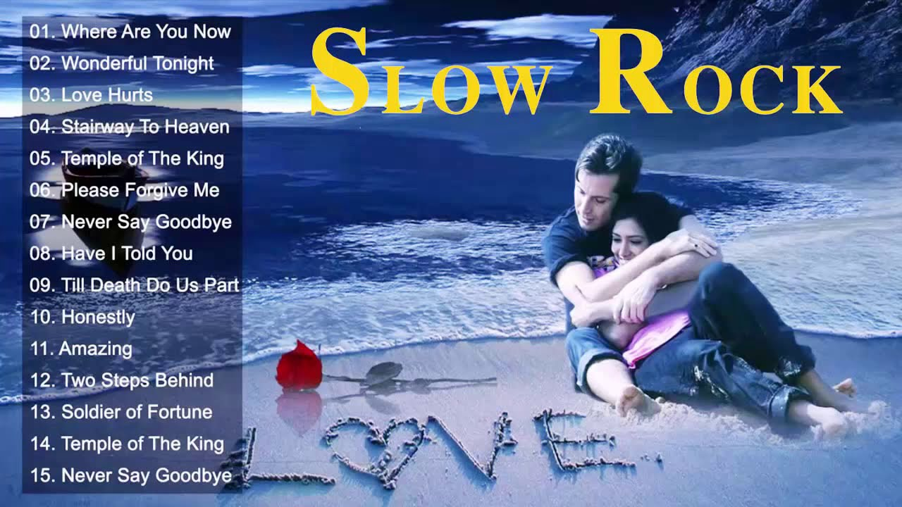Slow Rock Love Songs of The 70s, 80s, 90s - Nonstop Slow Rock Love Songs Ever