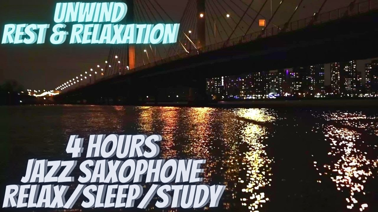 Smooth Jazz Music For Relaxing, Sleeping, Studying (4 HOURS) Saxophone Instrumental